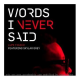 "Lupe Fiasco Releases ""Words I Never Said"""